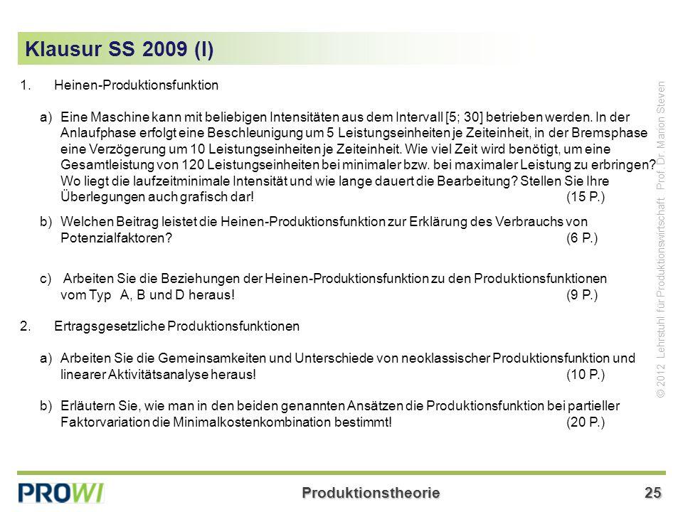 Produktionstheorie25 © 2012 Lehrstuhl für Produktionswirtschaft Prof.