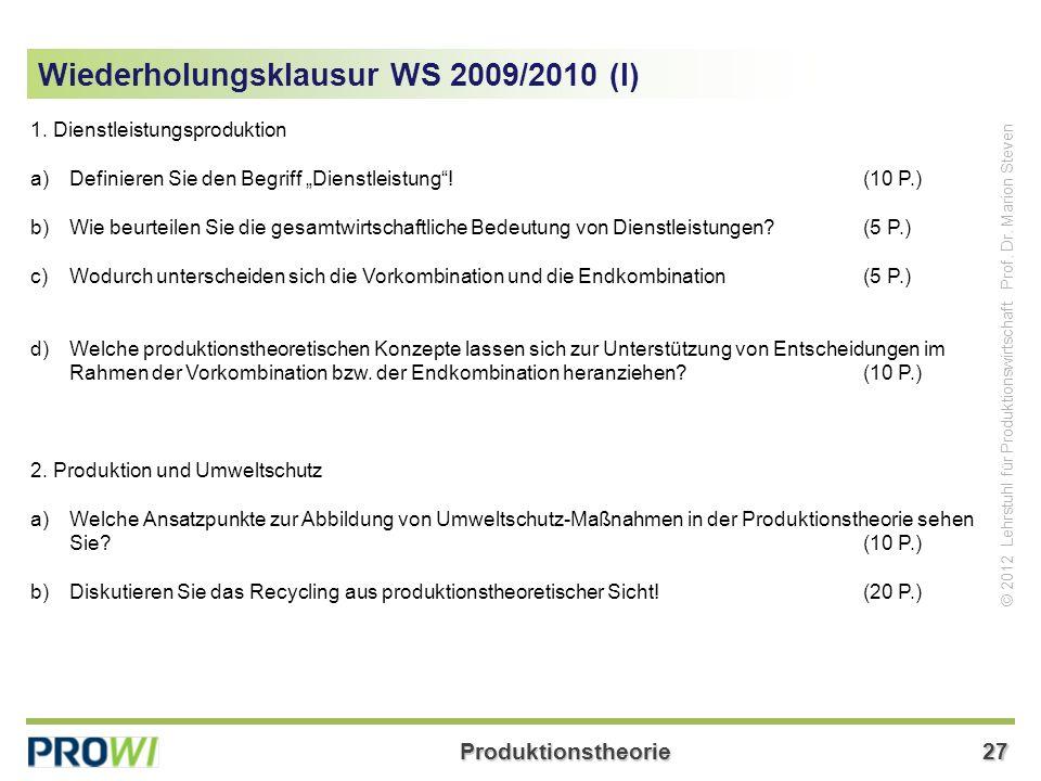 Produktionstheorie27 © 2012 Lehrstuhl für Produktionswirtschaft Prof.