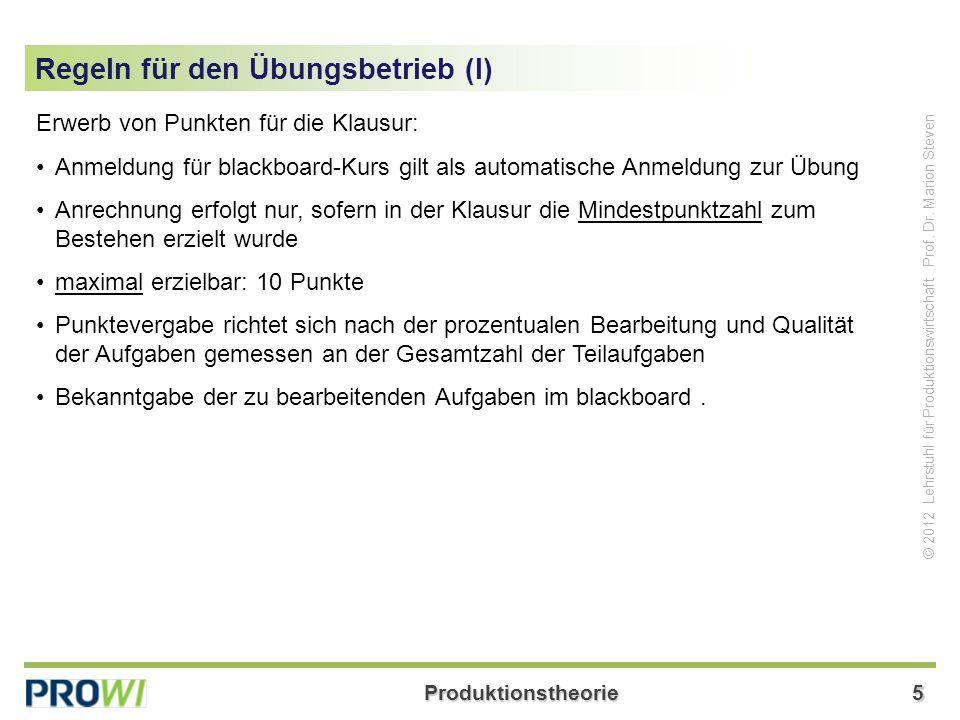 Produktionstheorie36 © 2012 Lehrstuhl für Produktionswirtschaft Prof.