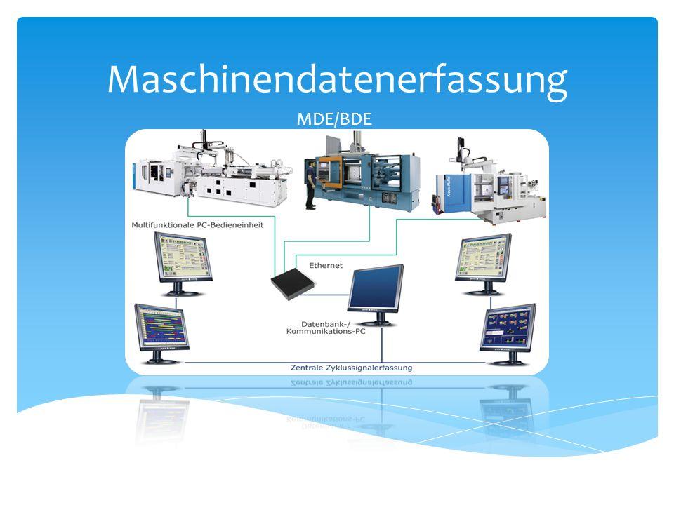 Die Maschinendatenerfassung, (MDE), beschreibt die Schnittstelle zwischen Maschinen der Produktionstechnik und der Informationsverarbeitung.