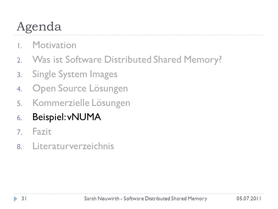 Agenda 1. Motivation 2. Was ist Software Distributed Shared Memory.