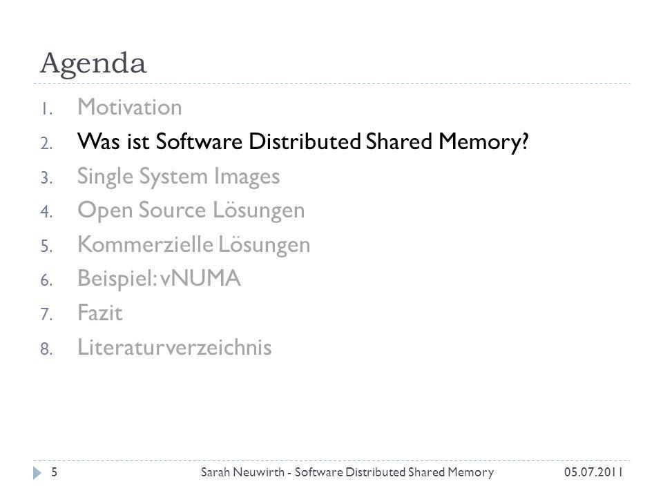 Allocation Time Benchmark 05.07.2011Sarah Neuwirth - Software Distributed Shared Memory26 Gemessen wurde Allocation Time für ein 15 GB Array mit Default Pages (4 kB) Großen Pages (2 MB) Default PagesGroße Pages Tigerton 134.7 s27.0 s 816.6 s20.3 s 1626.9 s15.8 s ScaleMP 1211.1 s196.2 s 8423.4 s187.4 s 16449.0 s179.2 s 104432.4 s121.7 s