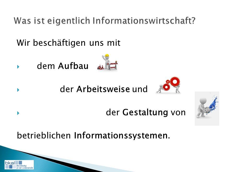 Wir beschäftigen uns mit dem Aufbau der Arbeitsweise und der Gestaltung von betrieblichen Informationssystemen.