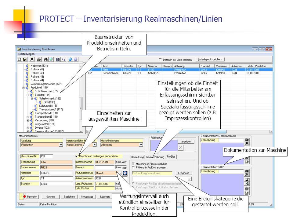 PROTECT – Inventarisierung Realmaschinen/Linien Baumstruktur von Produktionseinheiten und Betriebsmitteln. Einzelheiten zur ausgewählten Maschine Eins