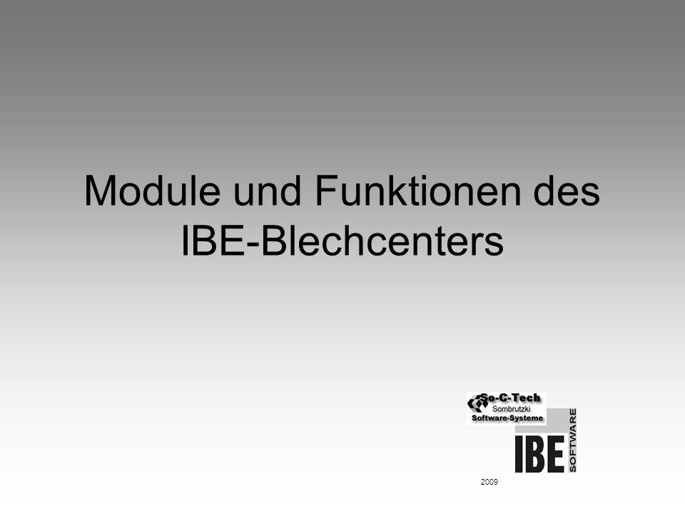 Module und Funktionen des IBE-Blechcenters 2009