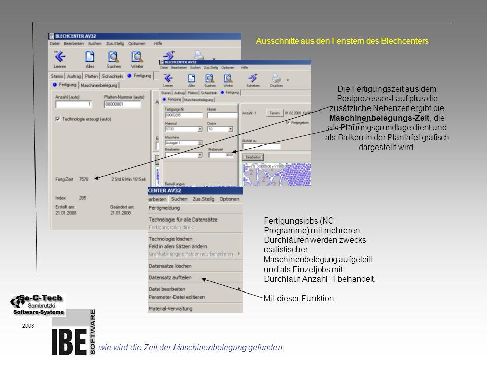 Die Fertigungszeit aus dem Postprozessor-Lauf plus die zusätzliche Nebenzeit ergibt die Maschinenbelegungs-Zeit, die als Planungsgrundlage dient und a