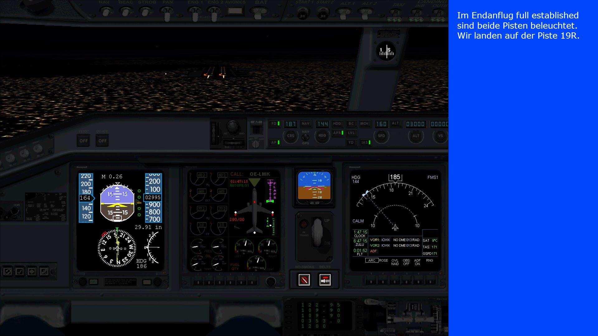 Im Endanflug full established sind beide Pisten beleuchtet. Wir landen auf der Piste 19R.