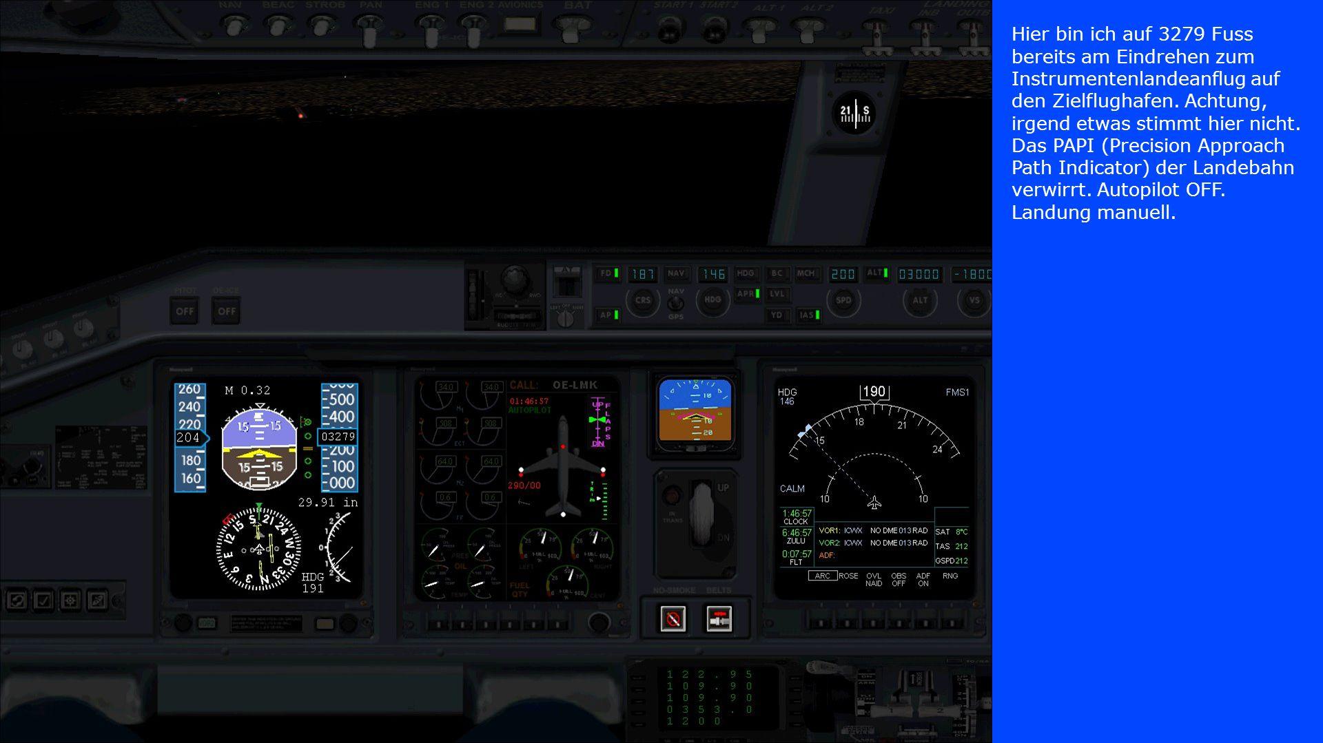 Hier bin ich auf 3279 Fuss bereits am Eindrehen zum Instrumentenlandeanflug auf den Zielflughafen. Achtung, irgend etwas stimmt hier nicht. Das PAPI (
