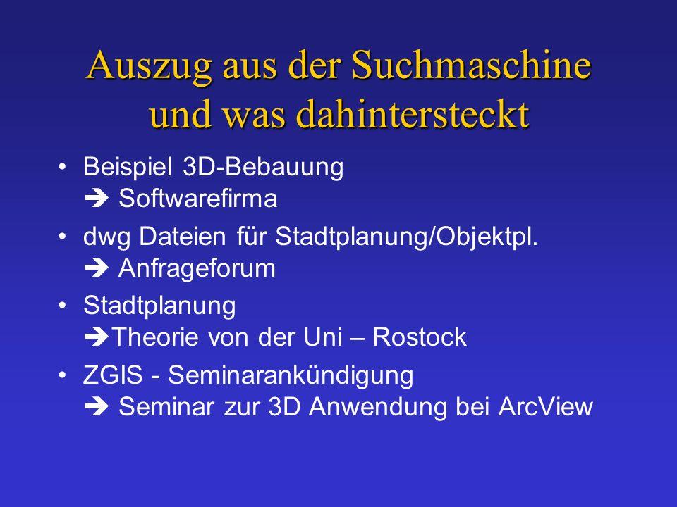Auszug aus der Suchmaschine und was dahintersteckt Beispiel 3D-Bebauung Softwarefirma dwg Dateien für Stadtplanung/Objektpl.