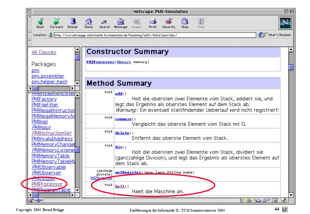 Copyright 2004 Bernd Brügge Einführung in die Informatik II: TUM Sommersemester 2004 44