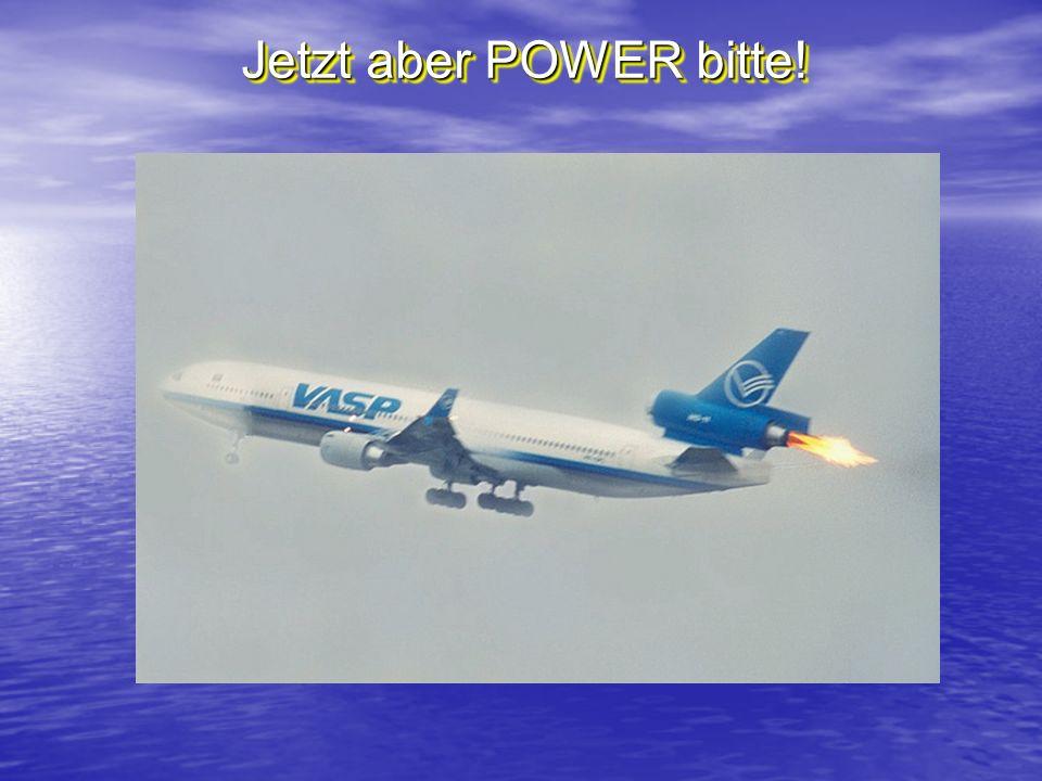 Jetzt aber POWER bitte!