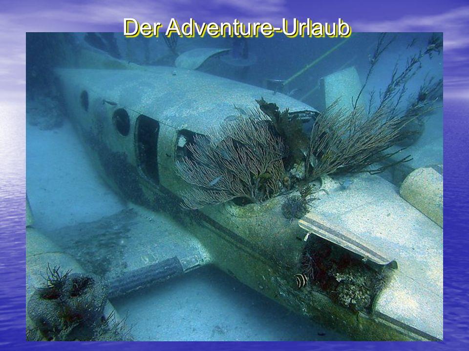 Der Adventure-Urlaub