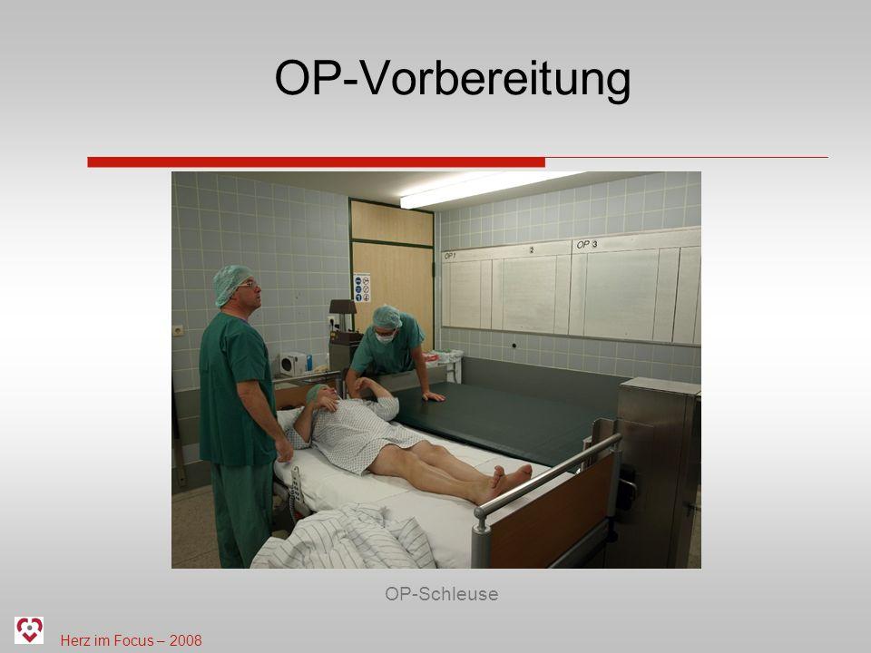 Herz im Focus – 2008 OP-Vorbereitung OP-Schleuse