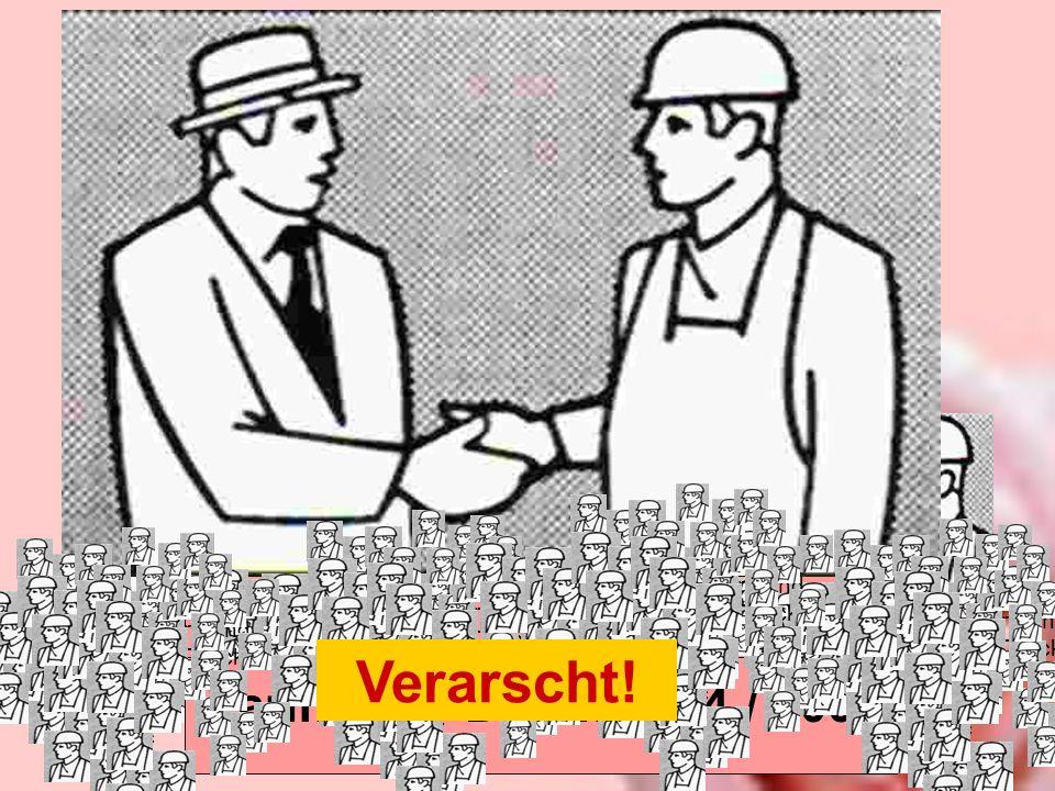 Tarifrunde Druck 2004 / 2005 Tarifrund e Druck Verarscht! Tarifrund e Druck