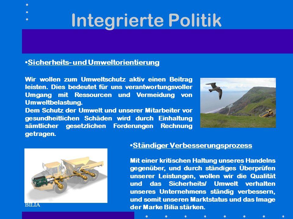 BILIA Integrierte Politik Sicherheits- und Umweltorientierung Wir wollen zum Umweltschutz aktiv einen Beitrag leisten. Dies bedeutet für uns verantwor