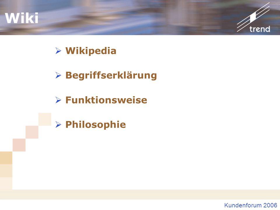 Kundenforum 2006 Wiki Wikipedia Begriffserklärung Funktionsweise Philosophie