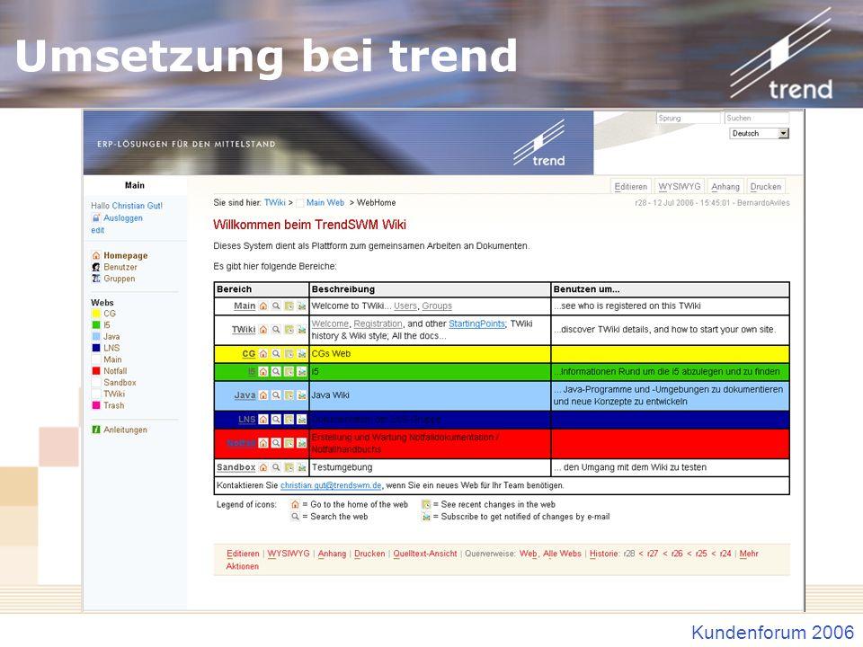 Kundenforum 2006 Umsetzung bei trend