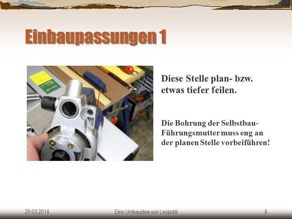29.03.2014Eine Umbauidee von Leopoldi7 Das benötigen wir Eine der mitgelieferten 8-mm Stangen wird, wie im Bild links gezeigt bearbeitet.