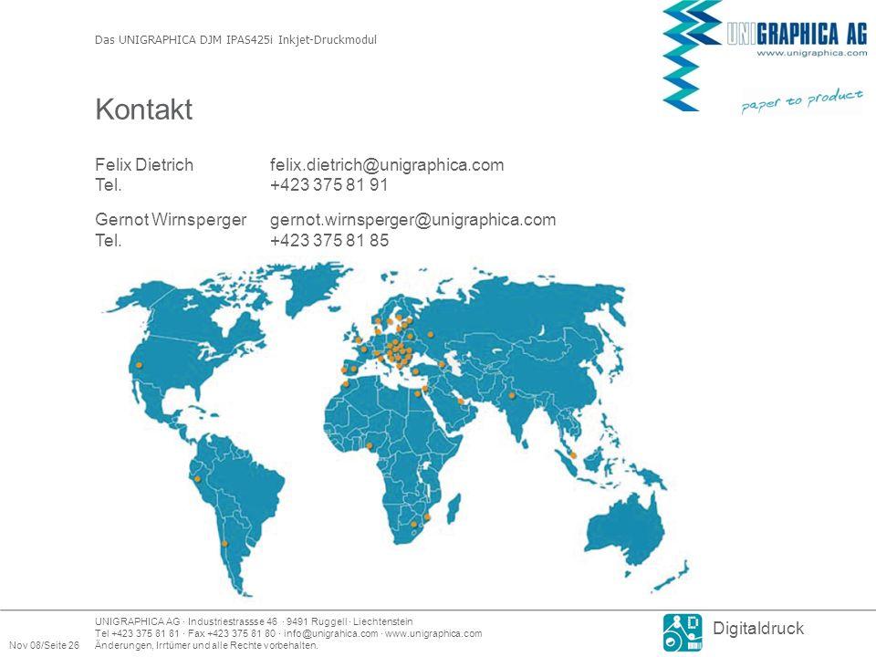 UNIGRAPHICA AG · Industriestrassse 46 · 9491 Ruggell · Liechtenstein Tel +423 375 81 81 · Fax +423 375 81 80 · info@unigrahica.com · www.unigraphica.com Nov 08/Seite 26Änderungen, Irrtümer und alle Rechte vorbehalten.