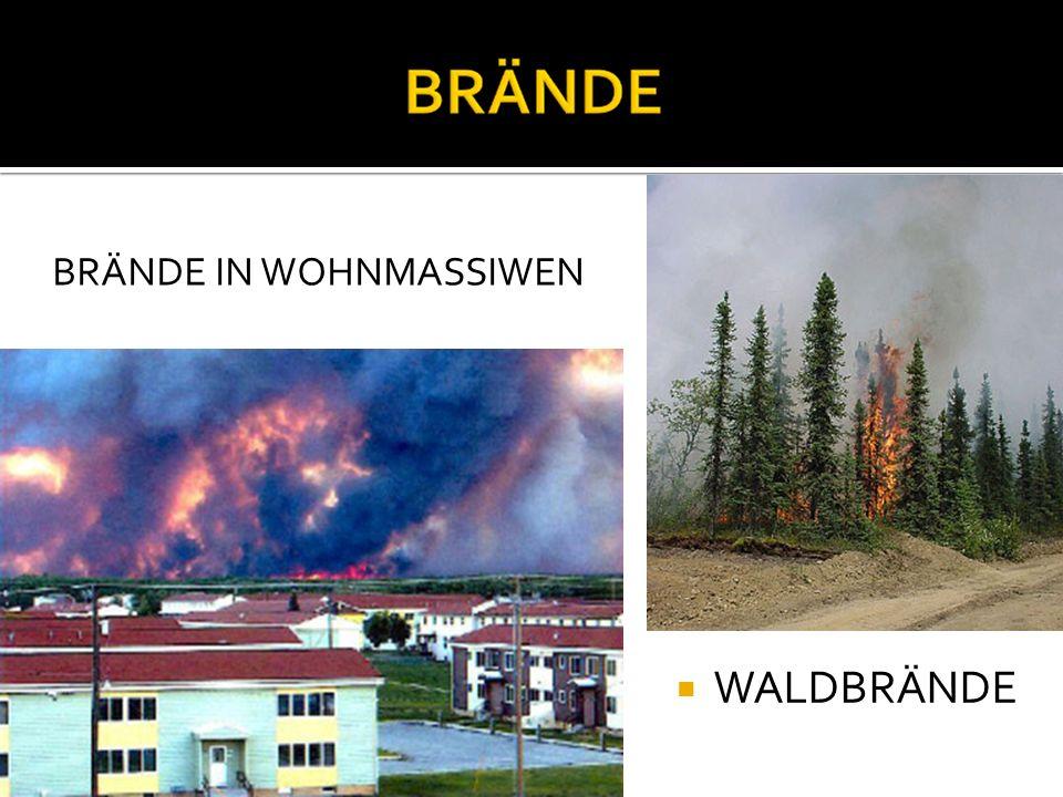 WALDBRÄNDE BRÄNDE IN WOHNMASSIWEN