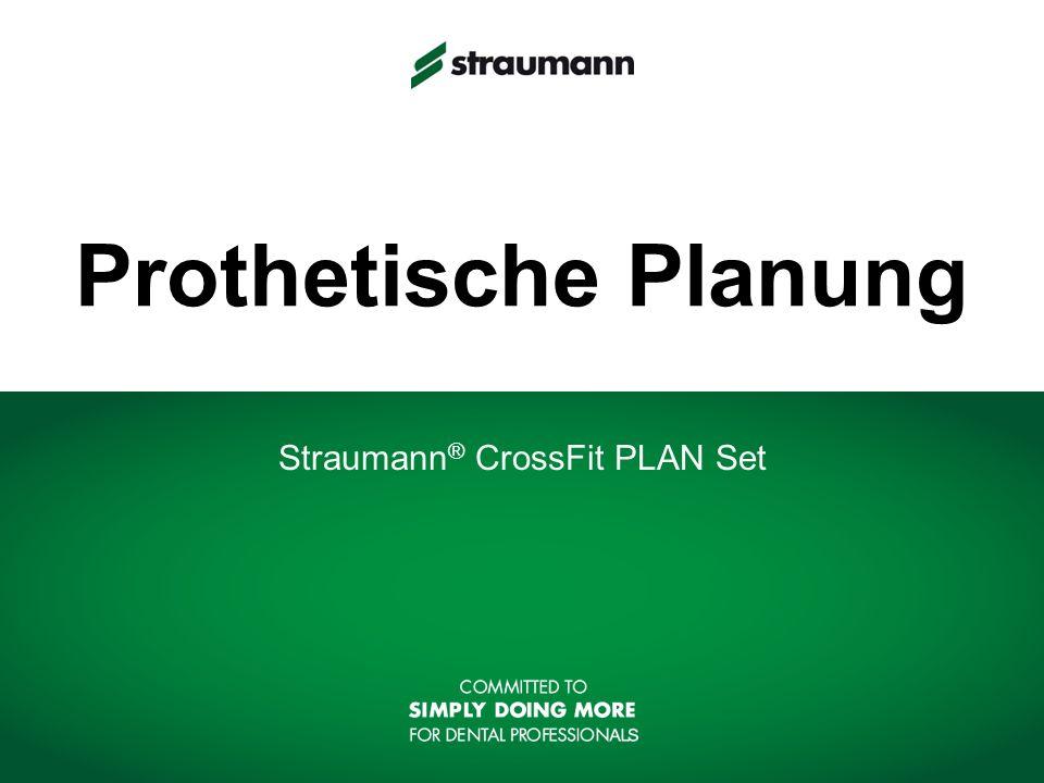 Prothetische Planung Straumann ® CrossFit PLAN Set