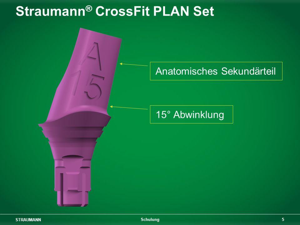 STRAUMANN 5 Schulung Straumann ® CrossFit PLAN Set Anatomisches Sekundärteil 15° Abwinklung