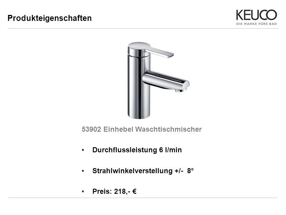 53902 Einhebel Waschtischmischer Durchflussleistung 6 l/min Strahlwinkelverstellung +/- 8° Preis: 218,- Produkteigenschaften