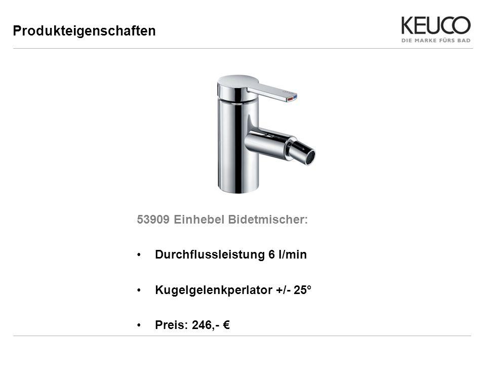 53909 Einhebel Bidetmischer: Durchflussleistung 6 l/min Kugelgelenkperlator +/- 25° Preis: 246,- Produkteigenschaften