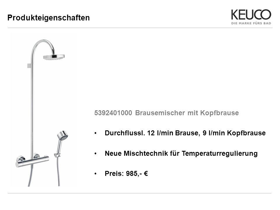 Produkteigenschaften 5392401000 Brausemischer mit Kopfbrause Durchflussl. 12 l/min Brause, 9 l/min Kopfbrause Neue Mischtechnik für Temperaturregulier