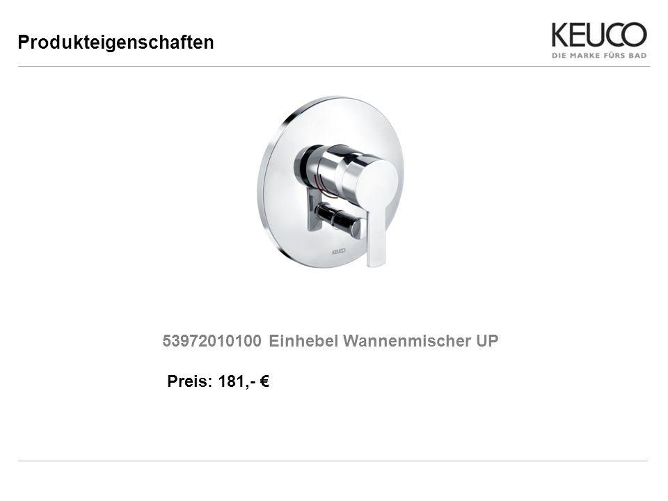 Produkteigenschaften 53972010100 Einhebel Wannenmischer UP Preis: 181,-