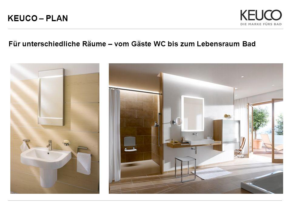 KEUCO – PLAN Für unterschiedliche Räume – vom Gäste WC bis zum Lebensraum Bad