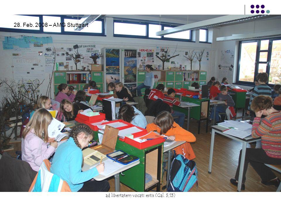 ad libertatem vocati estis (Gal. 5,13) 28. Feb. 2008 – AMG Stuttgart