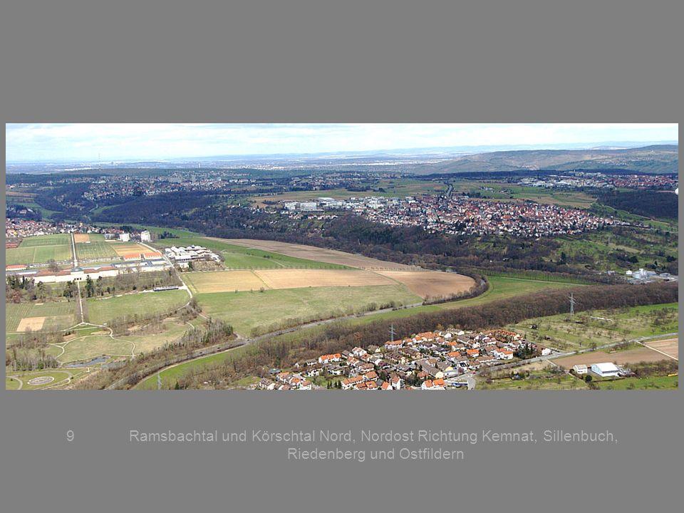 9Ramsbachtal und Körschtal Nord, Nordost Richtung Kemnat, Sillenbuch, Riedenberg und Ostfildern
