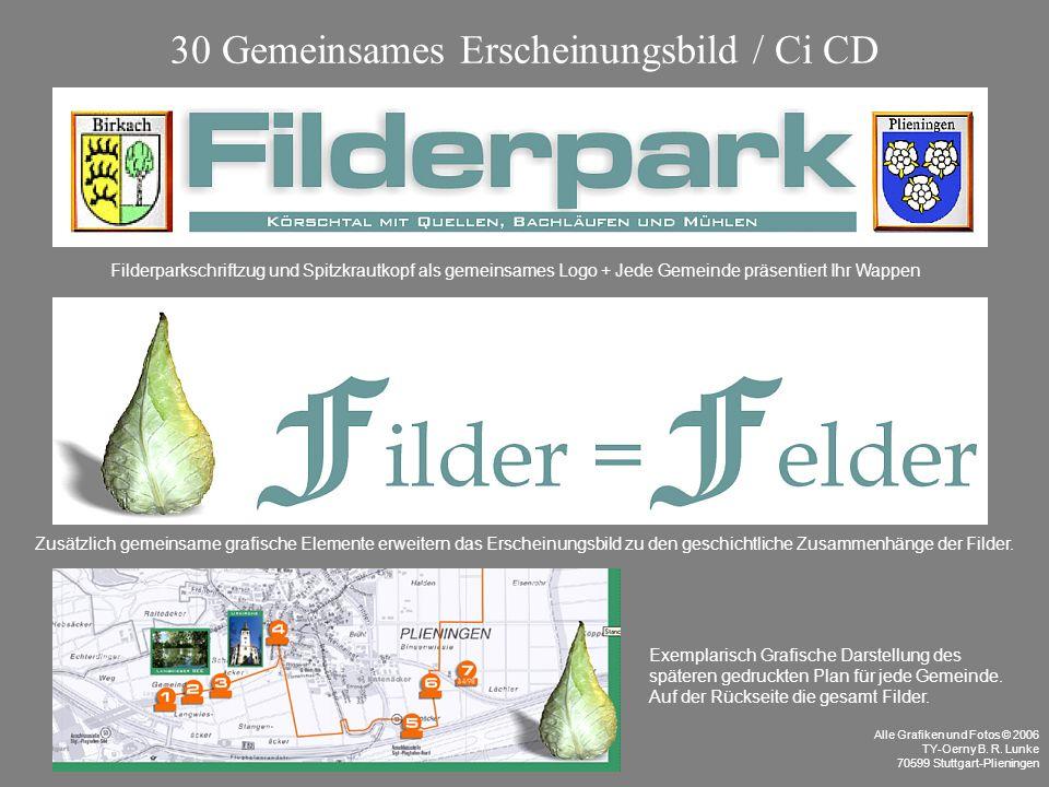 Filderparkschriftzug und Spitzkrautkopf als gemeinsames Logo + Jede Gemeinde präsentiert Ihr Wappen Zusätzlich gemeinsame grafische Elemente erweitern