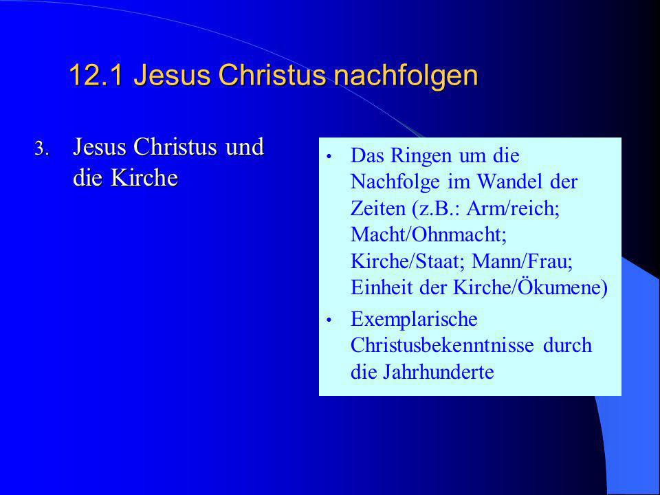 12.1Jesus Christus nachfolgen 2. Tod und Auferweckung Neutestamentliche Deutungen von Tod und auferweckung bzw. Auferstehung Jesu (z.B. auch 1.Kor 15,