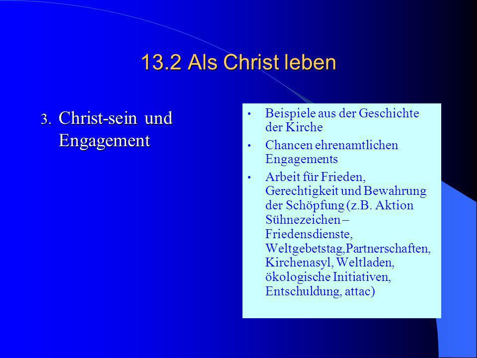 13.2Als Christ leben 2. Christ-sein und Spiritualität Bibel, Gebet, Meditation Wirkungen des heiligen Geistes, Pfingsten, charismatische Bewegung Musi