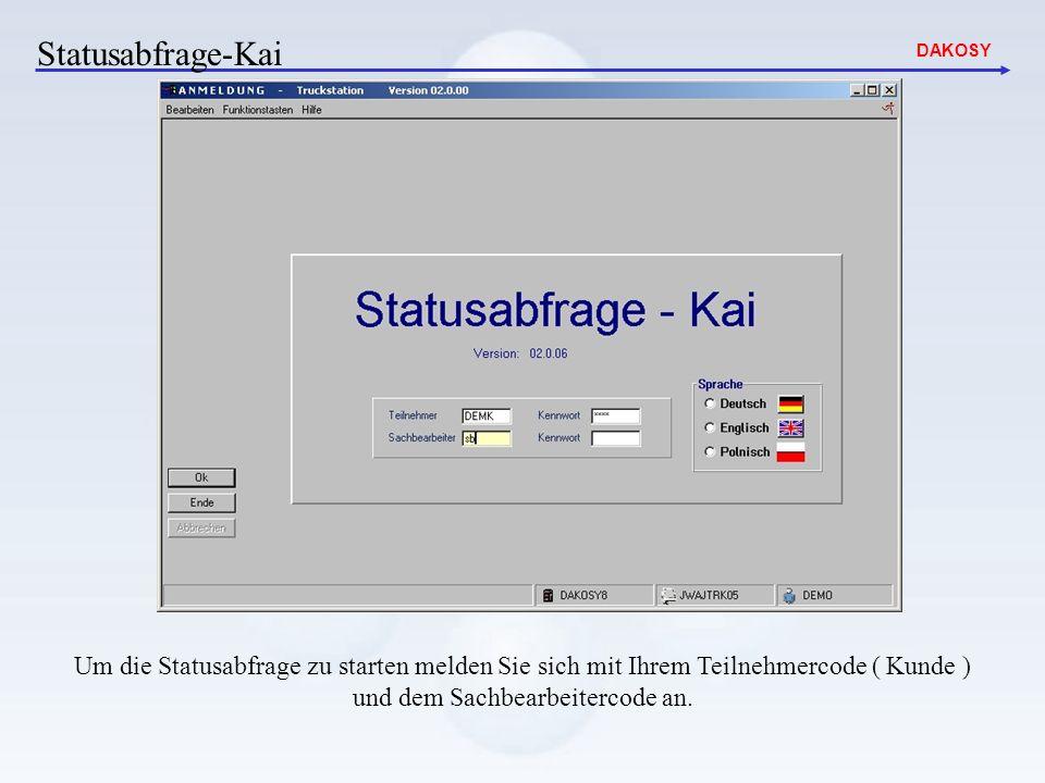 DAKOSY Statusabfrage-Kai Sie können sich hier über die Status Ihrer Container informieren.