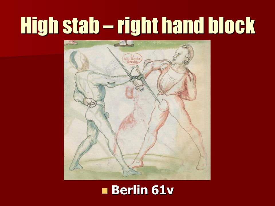High stab – right hand block Berlin 61v Berlin 61v
