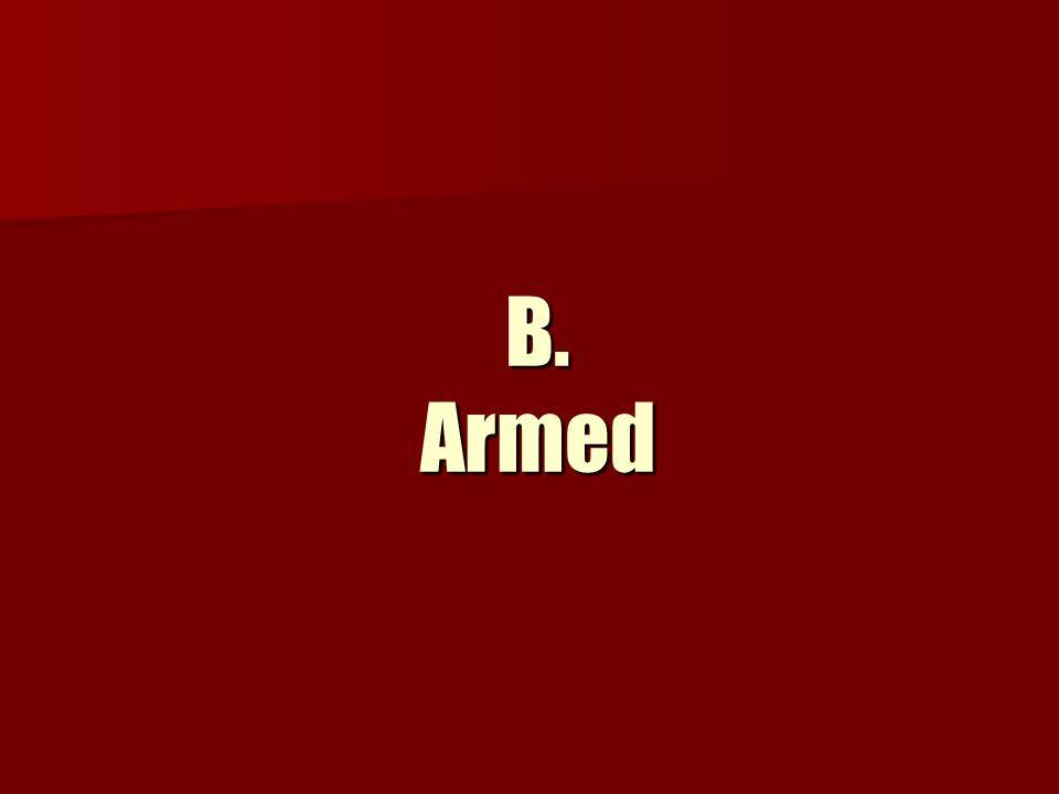 B. Armed
