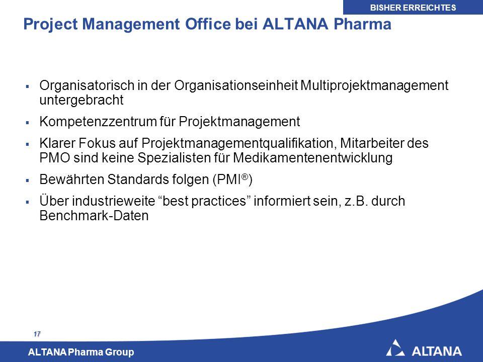 ALTANA Pharma Group 17 Project Management Office bei ALTANA Pharma Organisatorisch in der Organisationseinheit Multiprojektmanagement untergebracht Ko