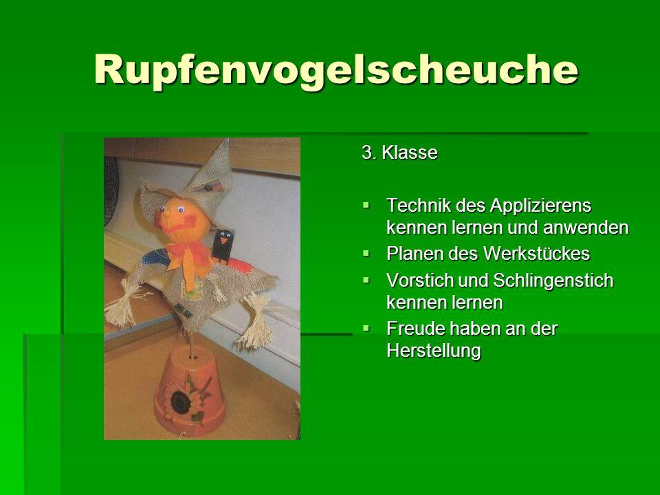 Rupfenvogelscheuche 3. Klasse Technik des Applizierens kennen lernen und anwenden Technik des Applizierens kennen lernen und anwenden Planen des Werks