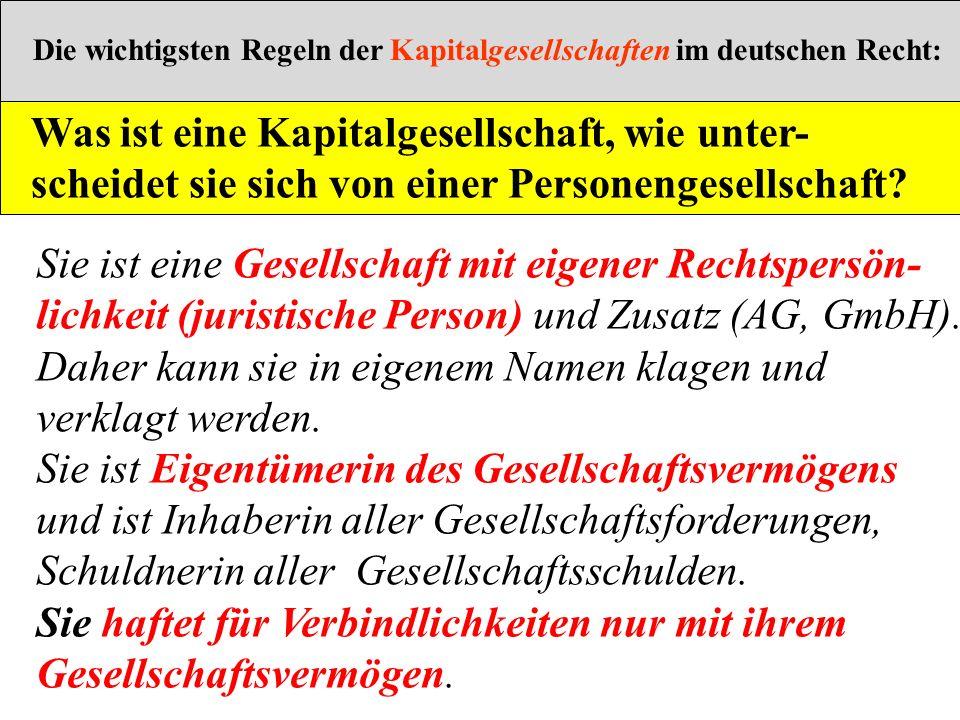 Die wichtigsten Regeln der Kapitalgesellschaften im deutschen Recht: Was ist eine Kapitalgesellschaft, wie unter- scheidet sie sich von einer Personen