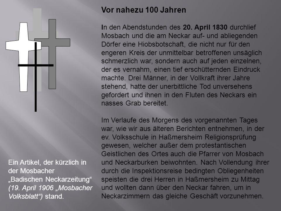 Ein Artikel, der kürzlich in der Mosbacher Badischen Neckarzeitung (19. April 1906 Mosbacher Volksblatt) stand. Vor nahezu 100 Jahren In den Abendstun