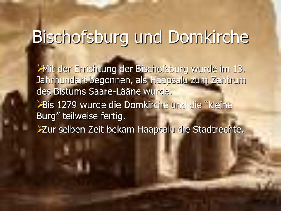Bischofsburg und Domkirche Mit der Errichtung der Bischofsburg wurde im 13.