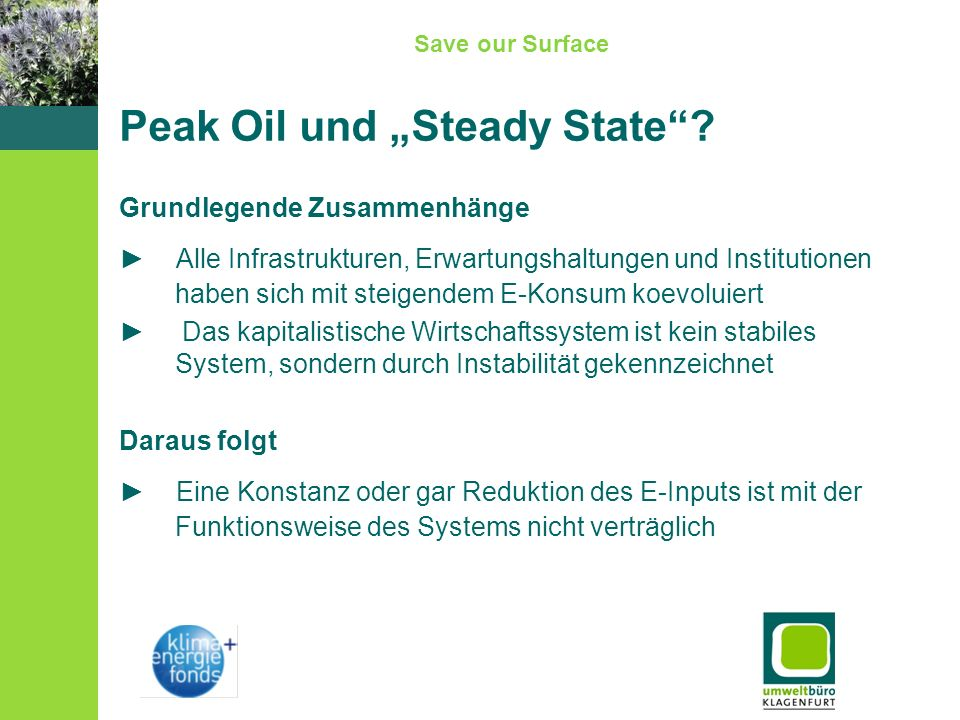 Save our Surface Peak Oil und Steady State.