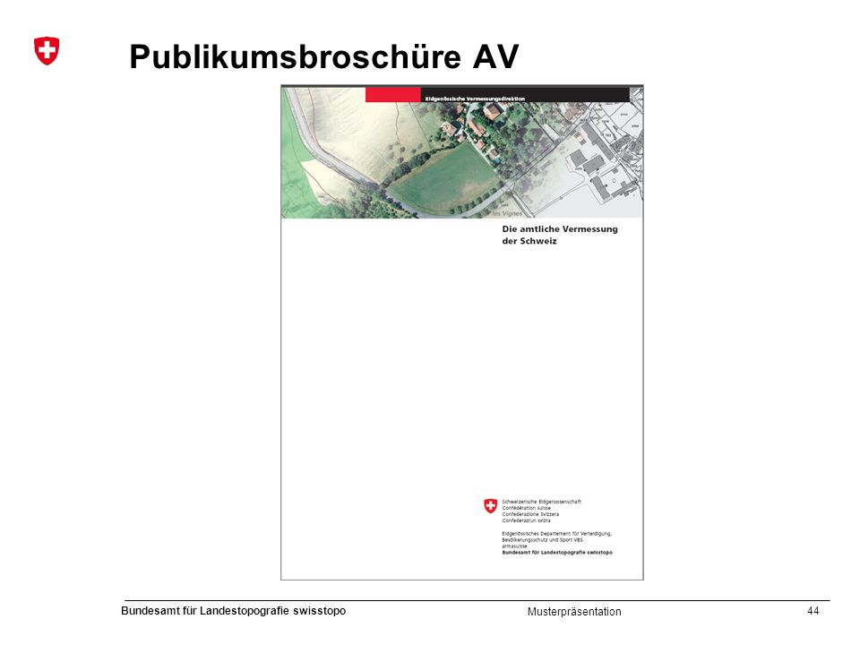44 Bundesamt für Landestopografie swisstopo Musterpräsentation Publikumsbroschüre AV