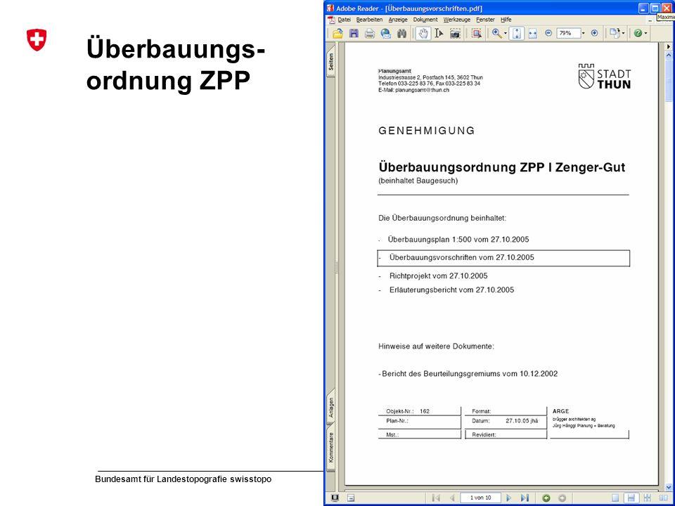 53 Bundesamt für Landestopografie swisstopo Musterpräsentation Überbauungs- ordnung ZPP