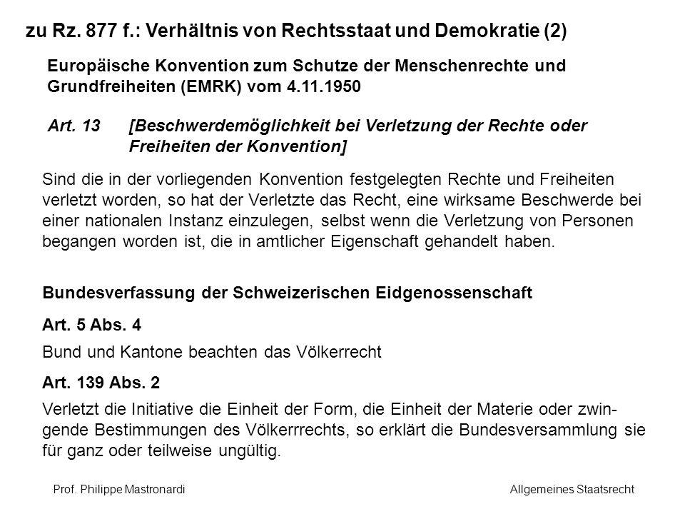 zu Rz. 877 f.: Verhältnis von Rechtsstaat und Demokratie (2) Europäische Konvention zum Schutze der Menschenrechte und Grundfreiheiten (EMRK) vom 4.11