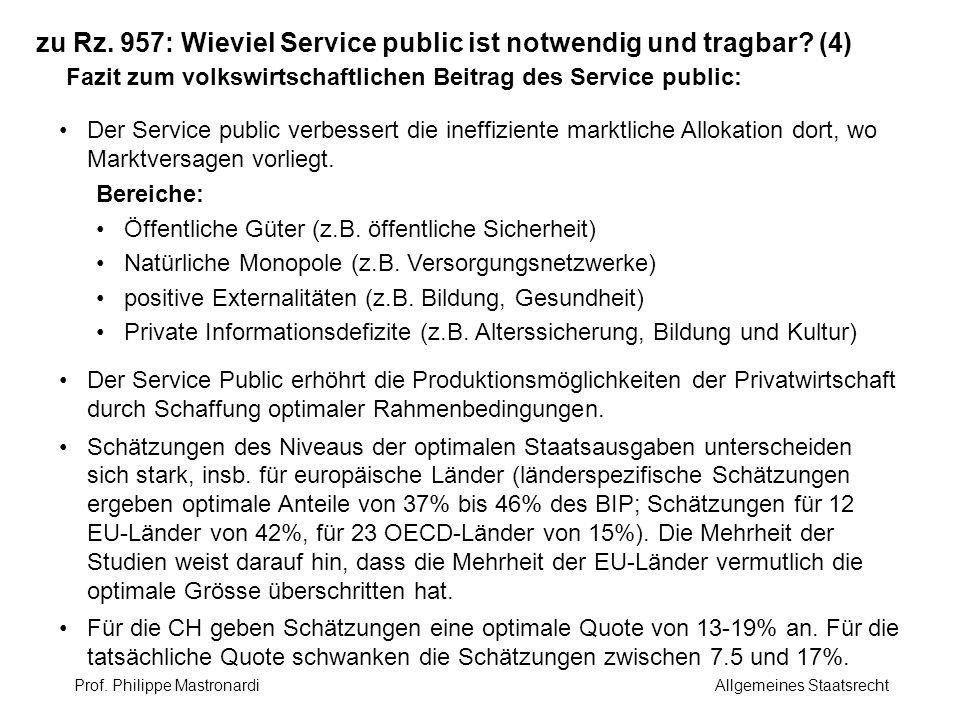 zu Rz. 957: Wieviel Service public ist notwendig und tragbar? (4) Fazit zum volkswirtschaftlichen Beitrag des Service public: Der Service public verbe