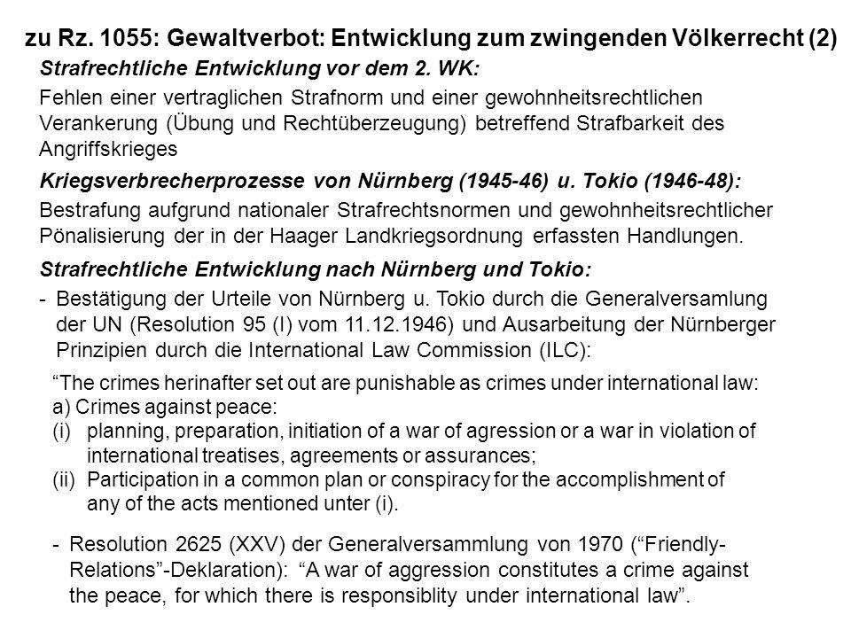 zu Rz. 1055: Gewaltverbot: Entwicklung zum zwingenden Völkerrecht (2) Strafrechtliche Entwicklung vor dem 2. WK: Fehlen einer vertraglichen Strafnorm